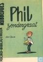 Bandes dessinées - Phil Zondergraat - Phil zonder graat