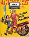 Comic Books - Agent 327 - De ogen van Wu Manchu plus 'n avontuur van Olga Lawina - Dossier elf