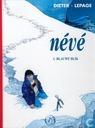 Strips - Névé - Blauwe blik