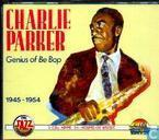 Disques vinyl et CD - Parker, Charlie - Genius of Be Bop 1945-1954