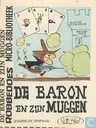 Bandes dessinées - Baron - De baron en zijn muggen