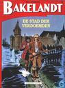 Comic Books - Bakelandt - De stad der verdoemden