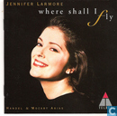 Disques vinyl et CD - Larmore, Jennifer - Where shall I fly