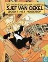 Strips - Sjef van Oekel - Sjef van Oekel zoekt het hogerop