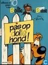 Strips - Bollie en Billie - Pas op dolle hond !