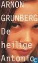 Books - Grunberg, Arnon - De heilige Antonio