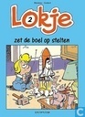 Strips - Lokje - Lokje zet de boel op stelten