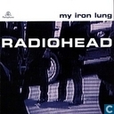 Disques vinyl et CD - Radiohead - My Iron Lung