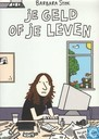 Comic Books - Barbara Stok - Je geld of je leven