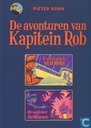 """Comic Books - Kapitein Rob - De aanslag op de """"Vliehors"""" + Het smokkelnest van Kid Blauwneus"""