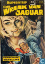 Comic Books - Jaguar [Super] - De wraak van jaguar