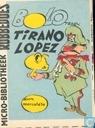Bandes dessinées - Bolo tegen Tirano Lopez - Bolo tegen Tirano Lopez