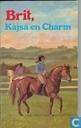 Boeken - Brit - Brit, Kajsa en Charm