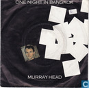 Schallplatten und CD's - Head, Murray - One night in Bangkok