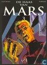 Bandes dessinées - Haas van Mars, De - De haas van Mars 3