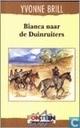Bianca naar de Duinruiters