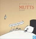 Comic Books - Mutts - I want to be the kitty!