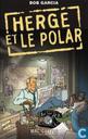 Bob Garcia : Hergé et le Polar