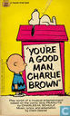 Bandes dessinées - Peanuts - You're a Good Man, Charlie Brown