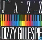 "Disques vinyl et CD - Gillespie, John Birks ""Dizzy"" - Top Jazz"