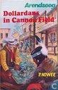 Bucher - Arendsoog - Dollardans in Cannon Field