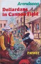 Boeken - Arendsoog - Dollardans in Cannon Field