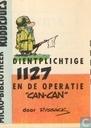 """Dienstplichtige 1127 en de operatie """"Can-can"""""""