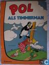 Strips - Pol, Pel en Pingo - Pol als timmerman