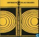 Schallplatten und CD's - Jazz Crusaders, The - Lighthouse '6 8