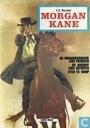 Bandes dessinées - U.S. Marshal Morgan Kane - De vrouwenrover van Penasco + De sheriff van Satanta + Ster te koop