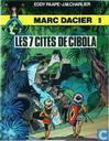 Bandes dessinées - Marc Dacier - Les 7 cités de Cibola