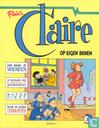 Bandes dessinées - Claire [Van der Kroft] - Op eigen benen