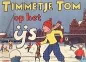 Bandes dessinées - Timmetje Tom - Timmetje Tom op het ijs