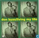 Disques vinyl et CD - Byas, Don - Living My Life