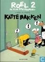 Bandes dessinées - Roel en zijn beestenboel - Kattebakken