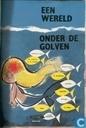 Bandes dessinées - Zeeleven - Een wereld onder de golven
