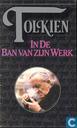 Books - Tolkien, J.R.R. - In de Ban van zijn werk