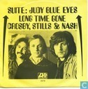 Platen en CD's - Crosby, Stills & Nash - Suite: Judy Blue Eyes