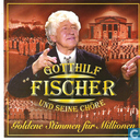 Vinyl records and CDs - Fischer, Gotthilf - Goldene stimmen fur millionen