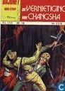 Comics - Bajonet - De vernietiging van Changsha