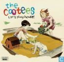 Platen en CD's - Cootees, The - Let's play house!