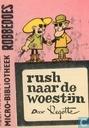 Comics - Robbedoes (Illustrierte) - Rush naar de woestijn