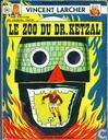 Strips - Vincent Larcher - Le zoo du Dr. Ketzal