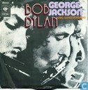 Vinyl records and CDs - Dylan, Bob - George Jackson