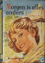 Books - Meer-Prins, Jacqueline van der - Morgen is alles anders