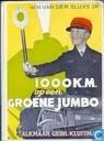 1000 K.M. op een groene Jumbo