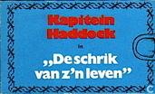 """Bandes dessinées - Tintin - Kapitein Haddock in """"De schrik van zijn leven"""""""