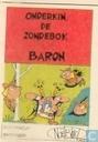 Strips - Baron - Onderkin, de zondebok van de baron