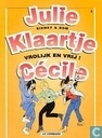 Comic Books - Julie, Klaartje, Cécile - Vrolijk en vrij!