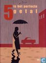 Bandes dessinées - 5 Is het perfecte getal - 5 is het perfecte getal
